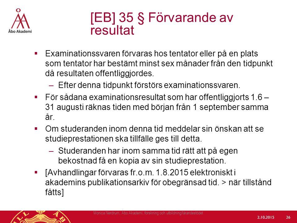 [EB] 35 § Förvarande av resultat